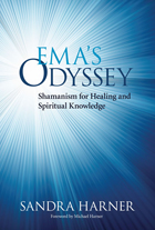 Books on shamanism from the foundation for shamanic studies emas odyssey by sandra harner fandeluxe Image collections